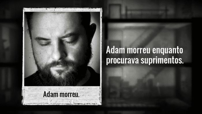Mais uma morte de Adam em This War of Mine