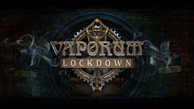 Vaporum Lockdown capa key art